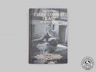 Germany. The German Close Combat Clasp of World War II, by Thomas Durante, 2007
