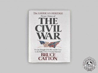 United States. The American Heritage Picture History of The Civil War
