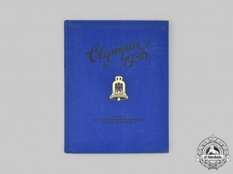 Germany, Third Reich. Olympia 1936: Winter Olympics at Garmisch-Partenkirchen Summary and Summer Olympics at Berlin Preview