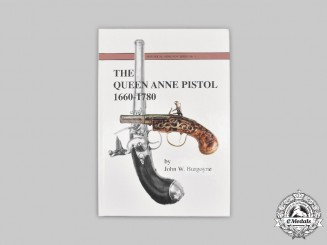 United Kingdom. The Queen Anne Pistol 1660-1780