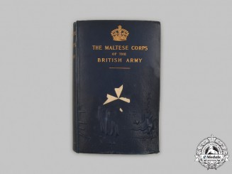 United Kingdom. Vintage Book: Historical Records of The Maltese Corps of the British Army by Major A.G. Chesney, 1897