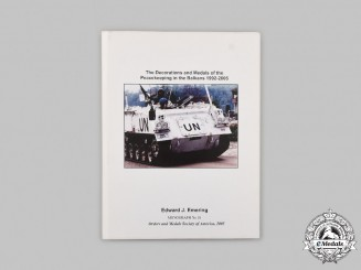 International. The Decorations and Medals of the Peacekeeping in the Balkans 1992-2005