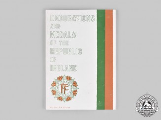 Ireland, Republic. Decorations and Medals of the Republic of Ireland, by E.H. O'Toole