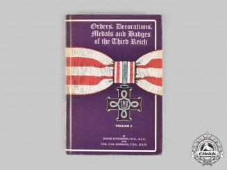 Germany, Third Reich. Orders, Decorations, Medals and Badges of the Third Reich: Volume 2, by David Littlejohn and C.M. Dodkins