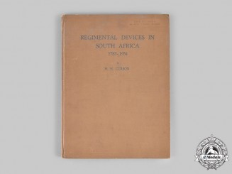 Canada. Regimental Devices in South Africa: 1753-1954, by H.H. Curson