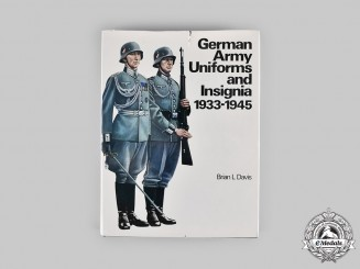 Germany, Heer. German Army Uniforms and Insignia: 1933-1945, by Brian L. Davis