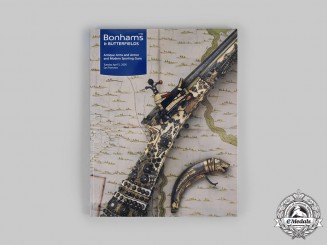 United Kingdom. A 2005 Antique Arms and Armor and Modern Sporting Guns Auction Catalogue, Bonhams & Butterfields