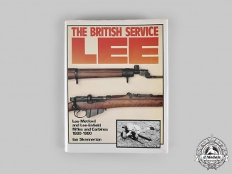 United Kingdom. The British Service Lee: Lee-Metford and Lee-Enfield Rifles and Carbines 1880-1980, by Ian D. Skennerton