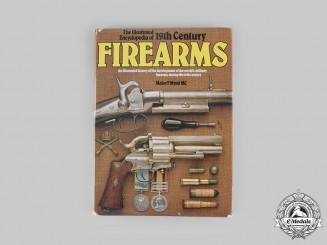 United Kingdom. The Illustrated Encyclopedia of 19th Century Firearms, by Major F. Myatt