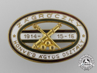 Hungary, Kingdom. A Zágróczky Gunners Defence Department Badge 1914-1916