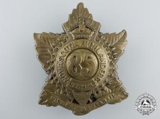 "A First War 85th Infantry Battalion ""Nova Scotia Highlanders"" Cap Badge"