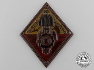 An Italian Labour Service (Servizio del Lavoro) Badge