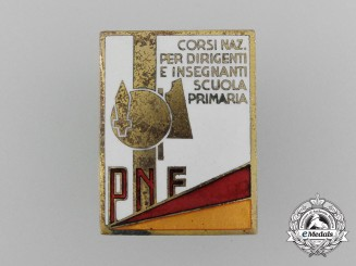 An Italian National Fascist Party (PNF) National Courses for School Leaders and Teachers Badge