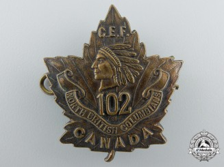 "A First War 102nd Infantry Battalion ""North British Columbians"" Cap Badge"