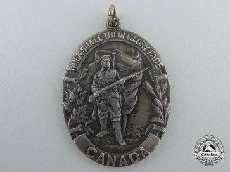 A First War Canadian When Shall Their Glory Fade Medal