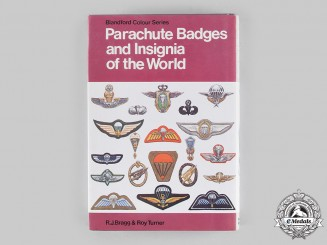 International. Parachute Badges and Insignia of the World, by R.J. Bragg and Roy Turner