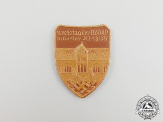 A 1937 NSDAP Goslar District Council Day Badge by E.O. Friedrich of Leipzig
