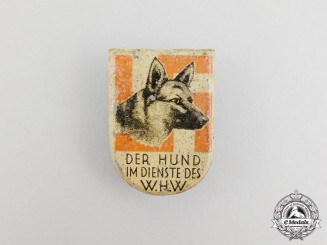 """A Third Reich Period German """"Dog in the Service of the WHW"""" Badge"""