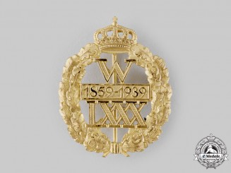 Germany, Weimar Republic. A 1939 Kaiser Wilhelm 80th Birthday Badge