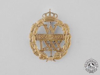 Germany, Imperial. A 1939 Kaiser Wilhelm 80th Birthday Badge