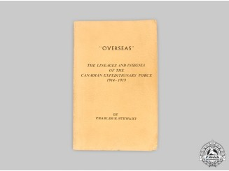 """Canada. """"Overseas"""": The Lineages and Insignia of the Canadian Expeditionary Force 1914-1919"""