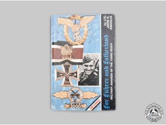 Germany, Third Reich. For Führer and Fatherland - Military Awards of the Third Reich