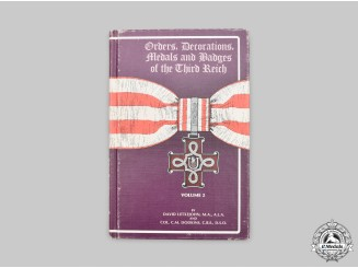 Germany, Third Reich. Orders, Decorations, Medals and Badges of the Third Reich, Volume 2