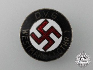 A German Volks-Comrade Union Westmark (Lothr) Membership Badge by Werner Redo