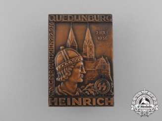 A 1936 SS Heinrich King of the Germans Quedlinburg Badge