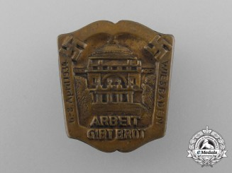 """A 1934 Wiesbaden """"Labour gives Bread""""  Badge"""