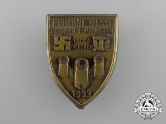A 1933 Duisburg-Hamborn Braune Messe (Jewish Merchant/Goods Boycott Fair) Badge