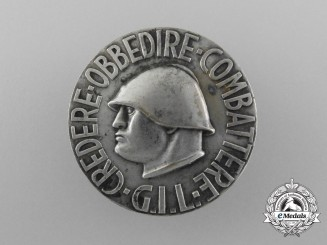 "An Italian Fascist Youth ""Gioventù Italiana del Littorio"" (GIL) Badge"