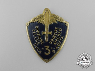 "An Italian 3rd Division Rapid ""Prince Amedeo, Duke of Aosta"" Badge"