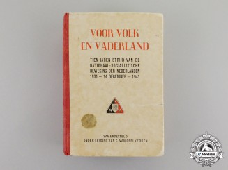 Germany. A Propaganda Book about 10 Years of National Socialist Movement in the Netherlands, NSB