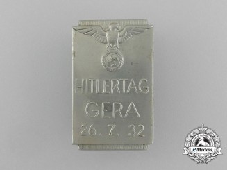 Germany, Third Reich. A 1932 Gera Day of the Führer Celebration Badge