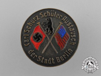 A Carl Schurz State School German-American Student Exchange of the City of Berlin Badge