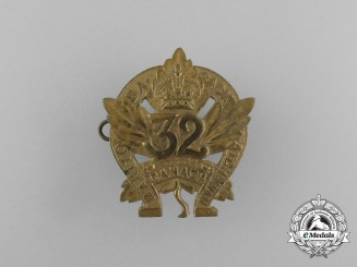 A First War 32nd Canadian Infantry Battalion Cap Badge