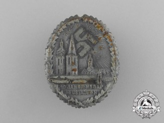 A 1935 10 Years of NSDAP In Neustadt Badge by Fritz Mannheim