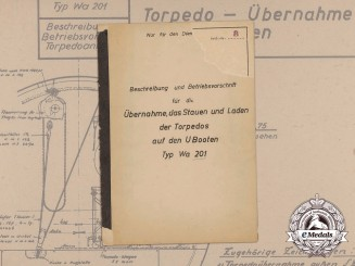 A Manual for Handling of Torpedo of Experimental Submarines U-792 and U-793