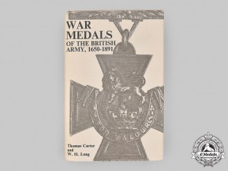 United Kingdom. War Medals of the British Army, 1650-1891