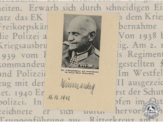 Germany, SS. A Wartime Signed Photo of SS-Brigadeführer and Generalmajor der Polizei Alfred Wünnenberg
