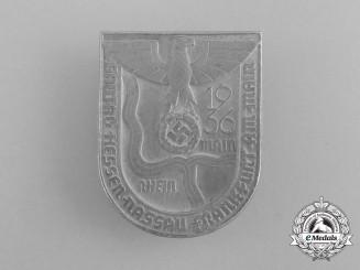 A 1936 Hessen-Nassau Region Frankfurt am Main District Council Day Badge