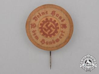 """A 1935 DAF """"Deine Hand dem Handwerk"""" Badge"""