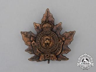 "A First War CEF 127th Infantry Battalion ""12th York Rangers"" Cap Badge"