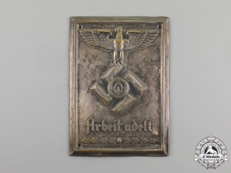 "A Third Reich Period RAD ""Labour is Noble"" Wall Plaque"