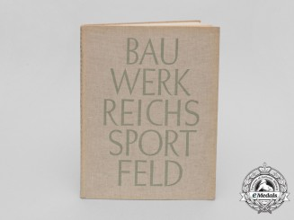 A Construction Book of the Reichssportfed for the 1936 Berlin Olympic Games