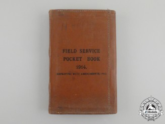 A First War Field Service Pocket Book 1914