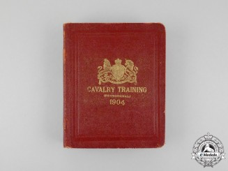 A Cavalry Training Manual 1904 Named to Sergeant Major Peace; Canadian Field Artillery