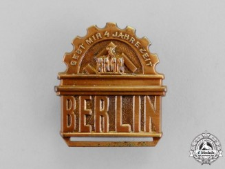 "Germany. A ""Give me Four Years' Time"" A.H. Campaign Promise Badge"