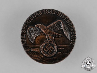 Germany. A 1939 Bischofsburg District Party Day Badge, by Brüder Schneider
